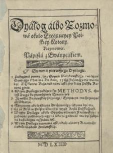 Dyalog albo Rozmowa około Exequucyey Polskiey Korony