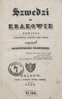 Szwedzi w Krakowie : powieść z krajowych dziejów XVII wieku