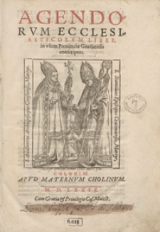 Agendorum Ecclesiasticorum Liber in usum Provinciae Gnesnensis conscriptus