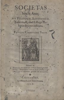 Societas Sanct[a]e Ann[a]e Per Poloniam, Lithuaniam, Russiam et alias S[anctae] Regis Poloniae ditiones instituta