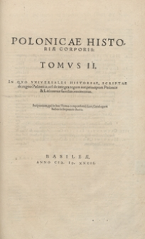 Polonicae Historiae Corporis Tomus II. - War. A
