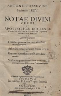 Antonii Possevini Societatis Iesu Notae Divini Verbi Et Apostolicae Ecclesiae Fides Ac Facies Ex Quatuor Primis Oecumenicis Synodis [...]. - War. A