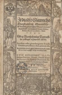 Zrdcadlo Slawneho Margrabstwij Morawskeho W kteremź geden każdy Staw dawnost wzactnost y powinnost swau uhleda […]