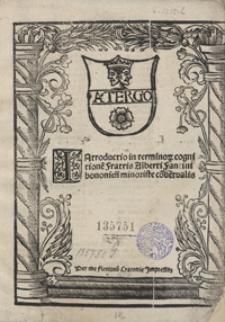 Introductio in terminor[um] cognitione[m] Fratris Alberti Fantini [...]
