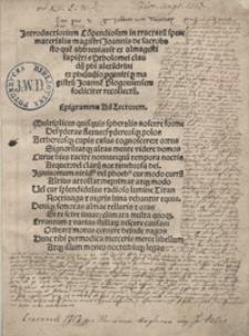 Introductiorium Co[m]pendiosum in Tractatu[m] sper[a]e materialis magistri Joannis de sacrobusto [...]