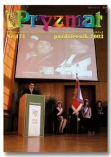 Pryzmat : Pismo Informacyjne Politechniki Wrocławskiej. Październik 2003, nr 171