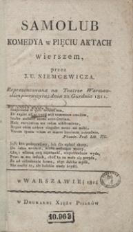 Samolub : komedya w pięciu aktach wierszem