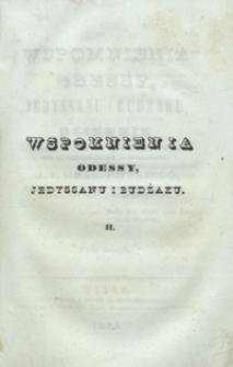 Wspomnienia Odessy, Jedyssanu i Budzaku : dziennik przejażdzki w roku 1843, od 22 czerwca do 11 września, J. I. Kraszewskiego [...]. Tom drugi