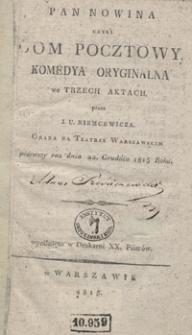 Pan Nowina czyli Dom pocztowy : komedya oryginalna we trzech aktach
