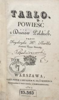 Tarło : powieść z dzieiów polskich. Tom I