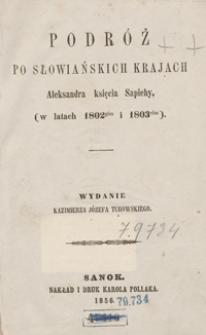 Podróż po słowiańskich krajach Aleksandra księcia Sapiehy, (w latach 1802-gim i 1803-cim)