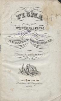 Pisma wierszem i prozą Augusta Kretowicza. Tomik pierwszy