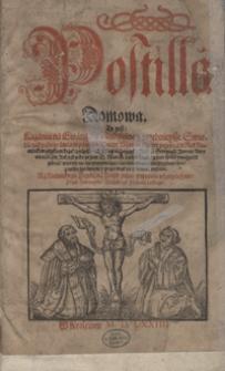 Postilla Domowa To yest Kazania na Ewangelie Niedzielne y przednieysze Święta [...]