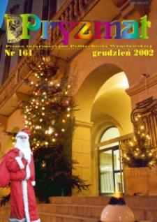 Pryzmat : Pismo Informacyjne Politechniki Wrocławskiej. Grudzień 2002, nr 161